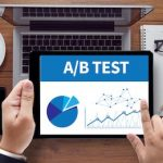 8 Proven A/B Testing Practices Can Boost Leads & Subscribers