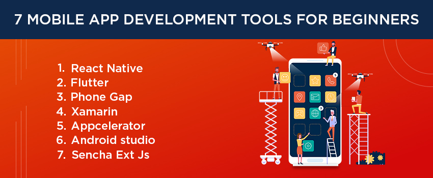 7 Mobile App Development Tools For Beginners