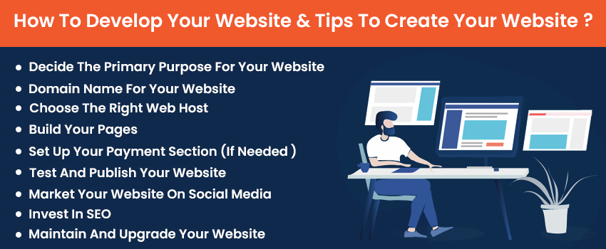 How To Develop Your Website & Tips To Create Your Website?